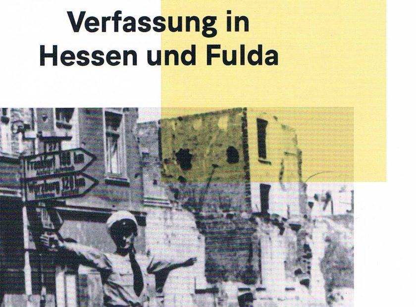 75 Jahre Demokratie in Hessen – Ausstellung im Vonderau-Museum Fulda mit Beteiligung der Hohen Landesschule Hanau